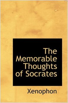MemorableThoughtsofSocrates_Xenophon